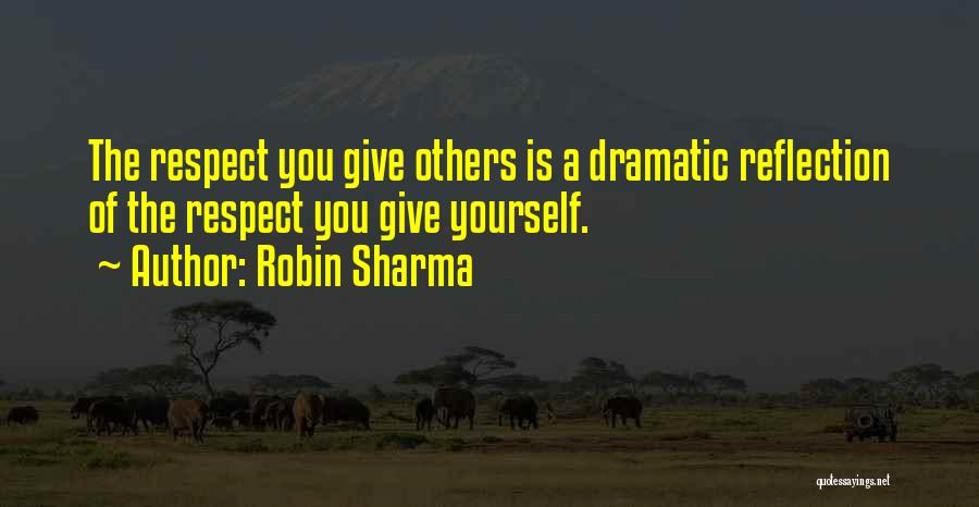 Reflection Of Yourself Quotes By Robin Sharma