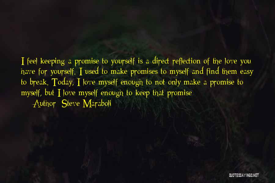 Reflection Of Yourself Quotes By Steve Maraboli