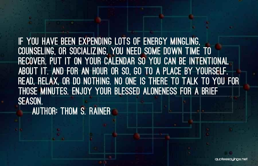 Reflection Of Yourself Quotes By Thom S. Rainer