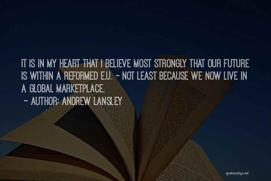 Reformed Quotes By Andrew Lansley