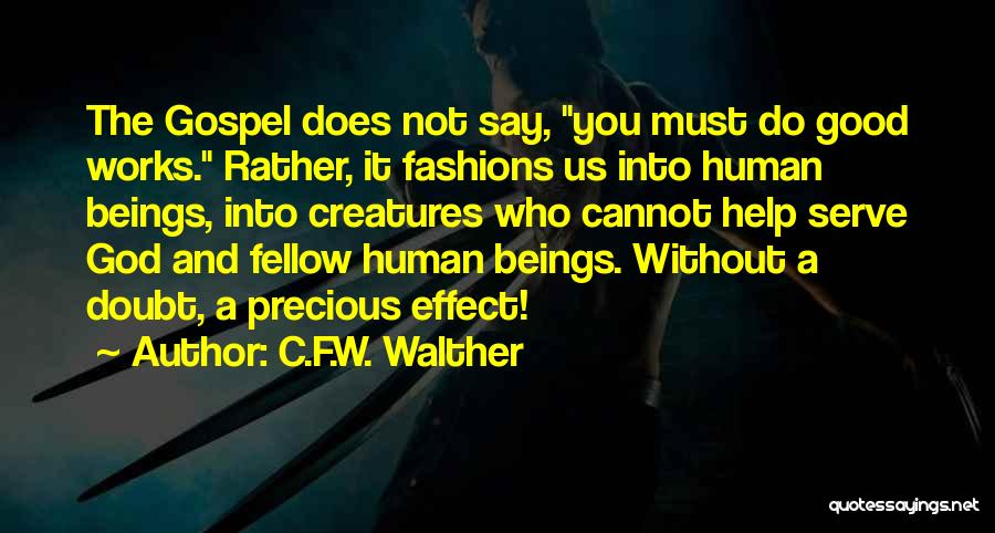 Reformed Quotes By C.F.W. Walther