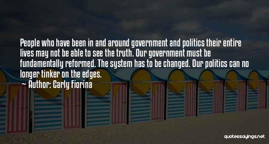Reformed Quotes By Carly Fiorina