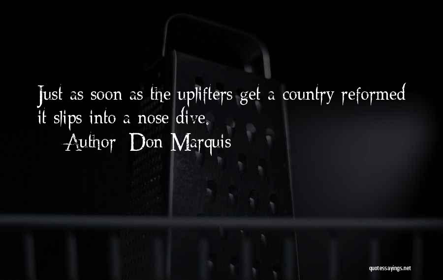 Reformed Quotes By Don Marquis