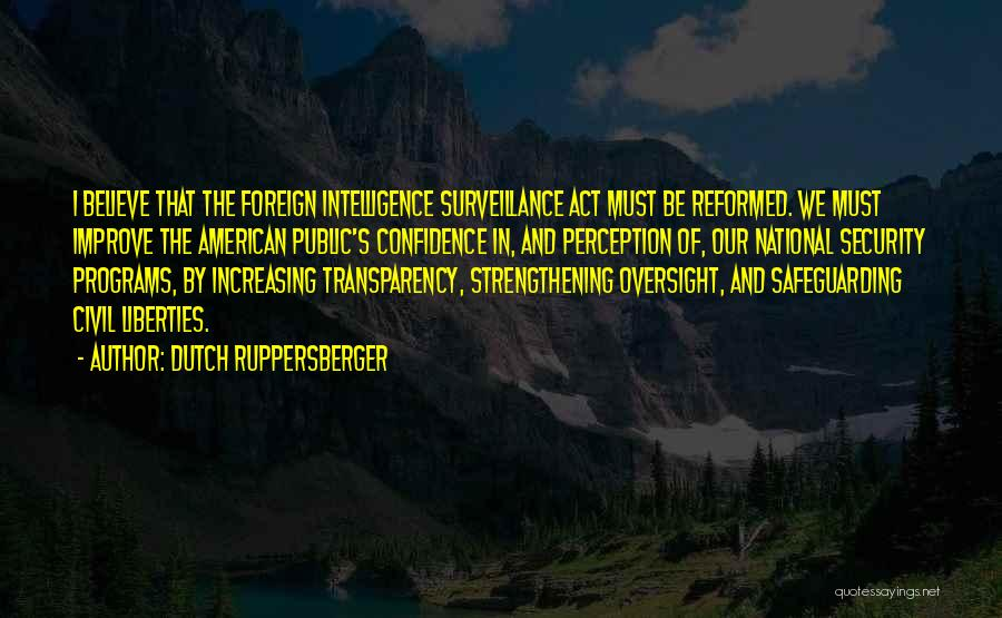 Reformed Quotes By Dutch Ruppersberger