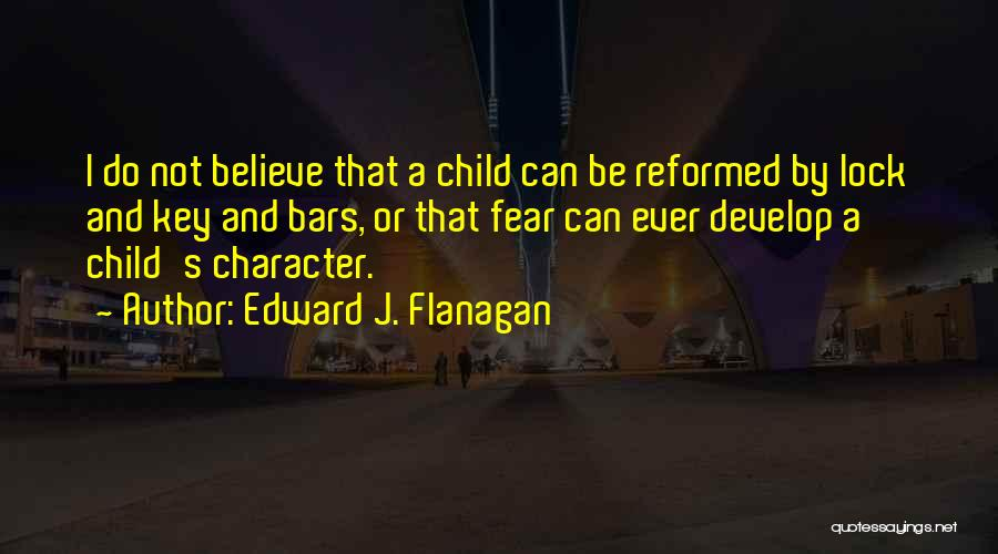 Reformed Quotes By Edward J. Flanagan