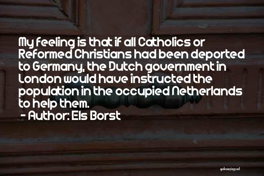 Reformed Quotes By Els Borst