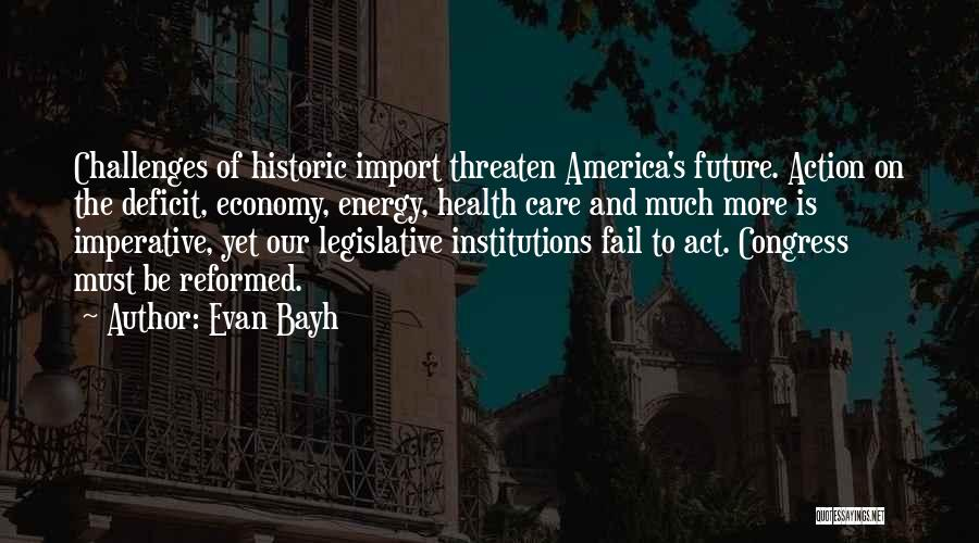 Reformed Quotes By Evan Bayh