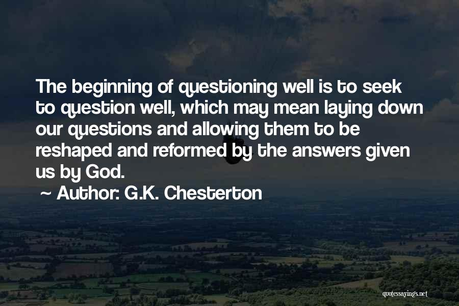 Reformed Quotes By G.K. Chesterton