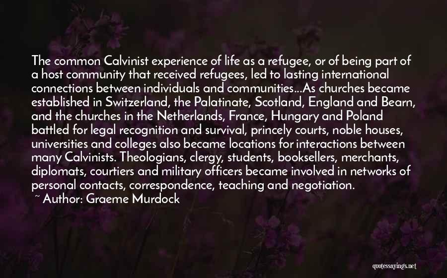 Reformed Quotes By Graeme Murdock