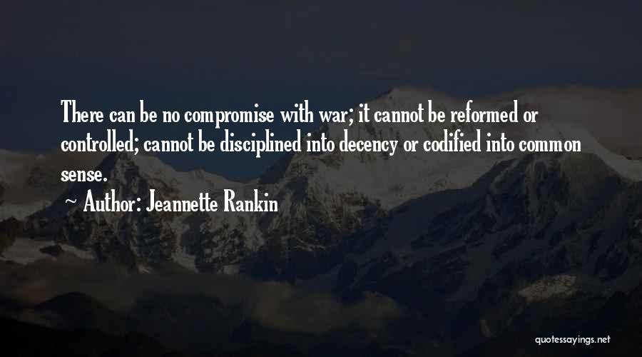 Reformed Quotes By Jeannette Rankin