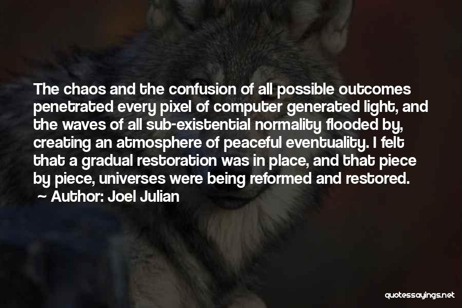 Reformed Quotes By Joel Julian