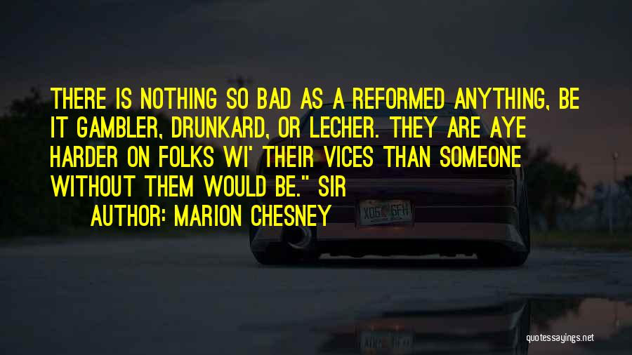 Reformed Quotes By Marion Chesney