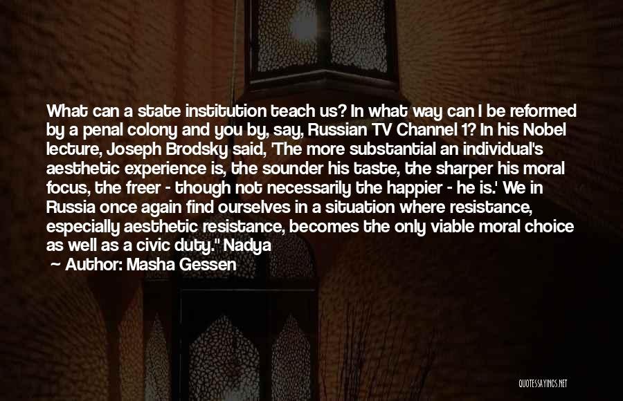 Reformed Quotes By Masha Gessen