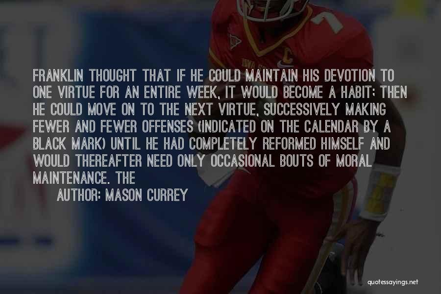 Reformed Quotes By Mason Currey