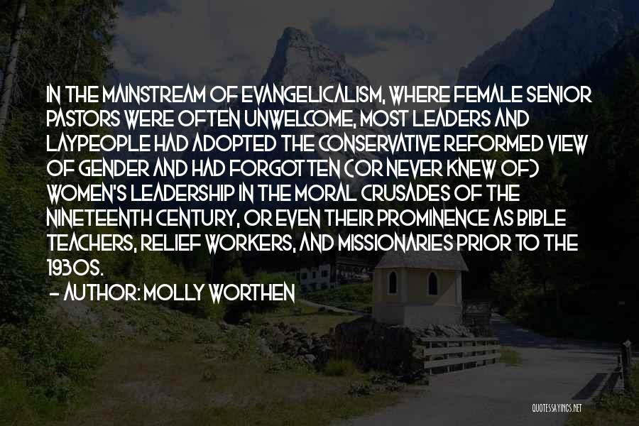 Reformed Quotes By Molly Worthen