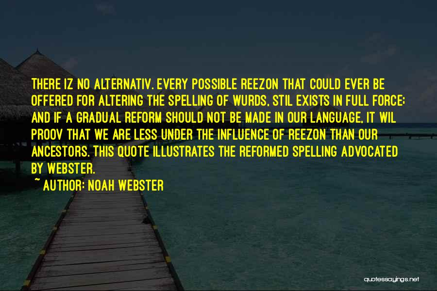 Reformed Quotes By Noah Webster