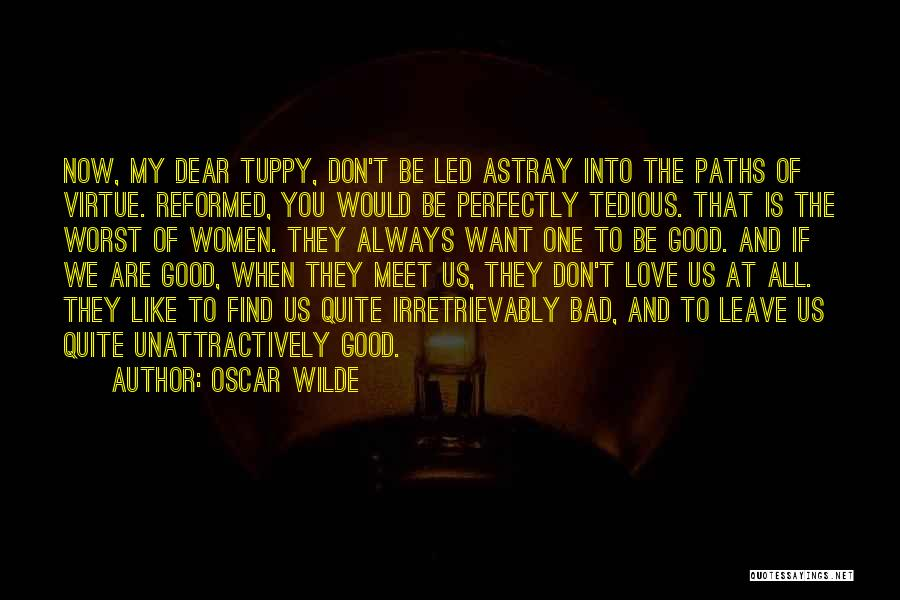 Reformed Quotes By Oscar Wilde