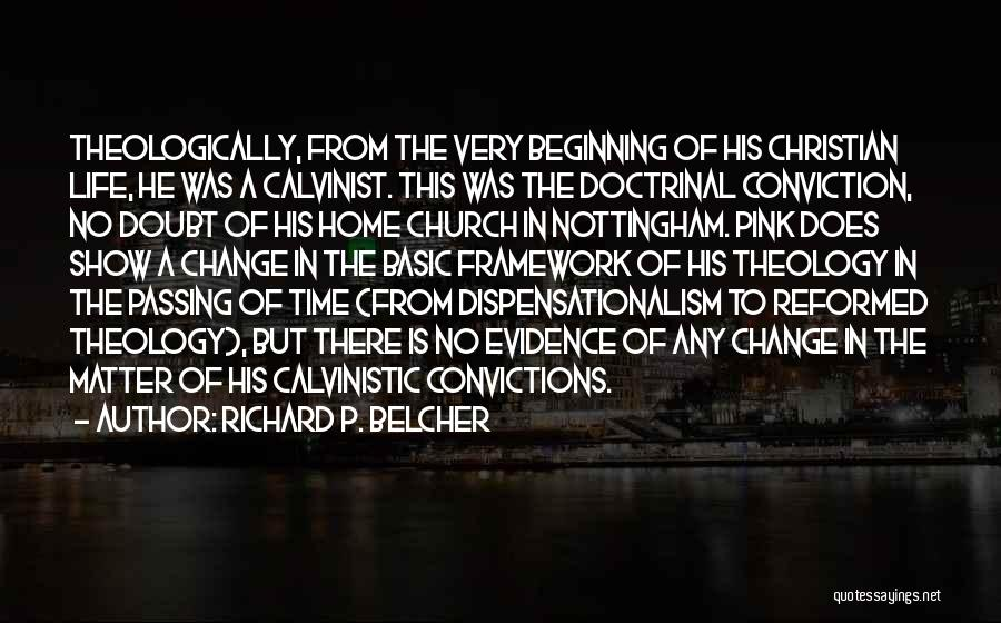 Reformed Quotes By Richard P. Belcher