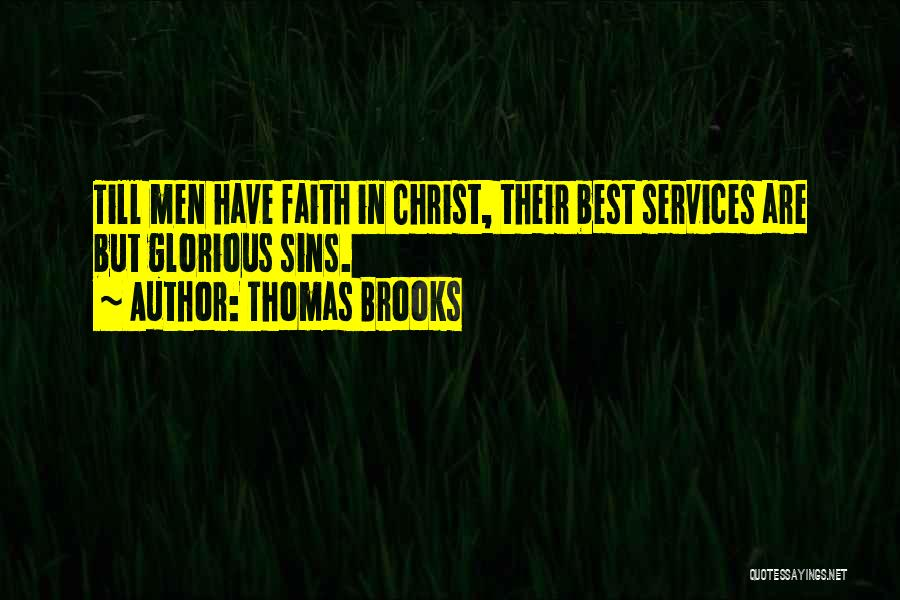 Reformed Quotes By Thomas Brooks