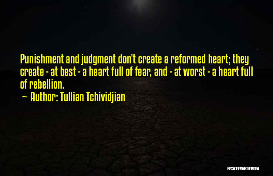 Reformed Quotes By Tullian Tchividjian