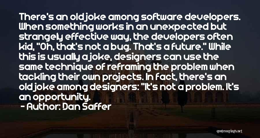 Reframing Quotes By Dan Saffer