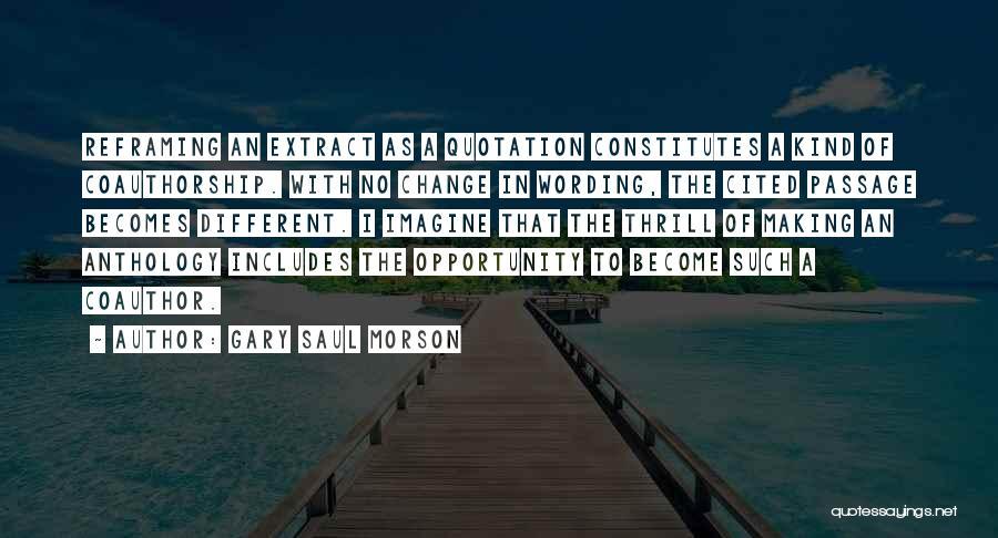 Reframing Quotes By Gary Saul Morson