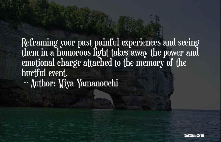 Reframing Quotes By Miya Yamanouchi