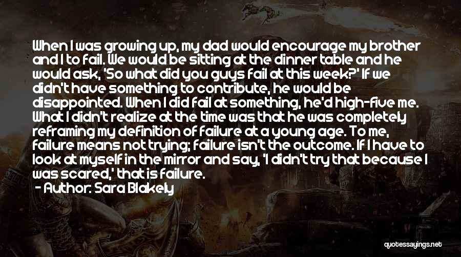 Reframing Quotes By Sara Blakely