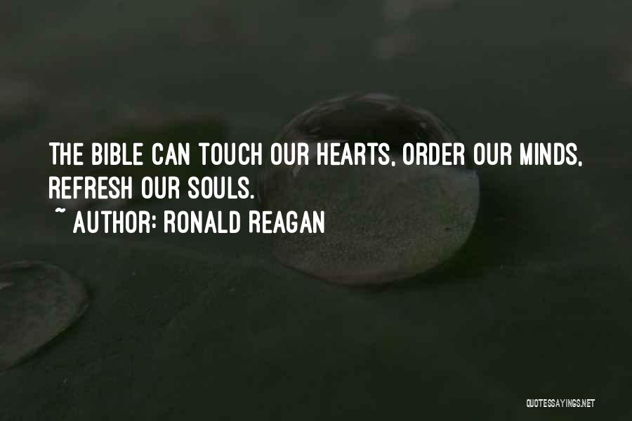 Refresh My Soul Quotes By Ronald Reagan