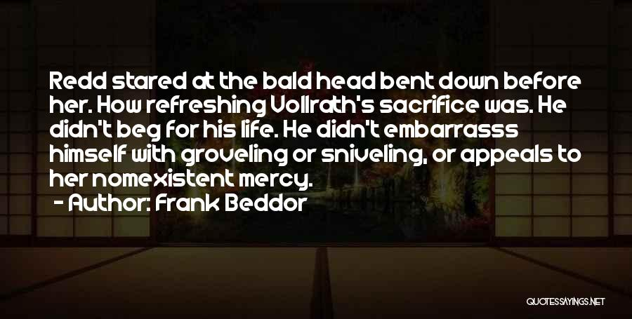 Refreshing My Life Quotes By Frank Beddor