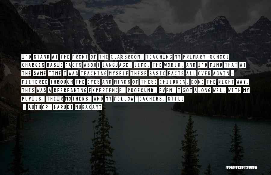 Refreshing My Life Quotes By Haruki Murakami