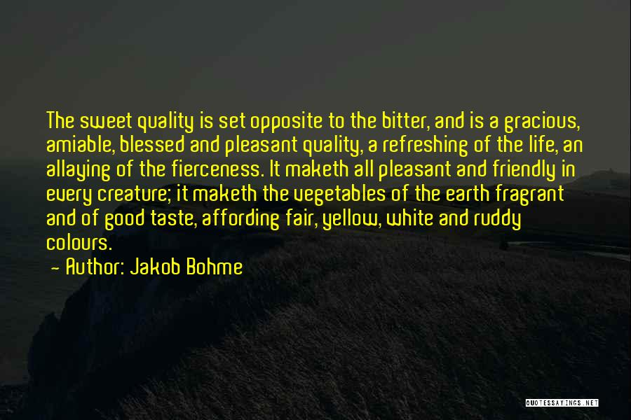 Refreshing My Life Quotes By Jakob Bohme