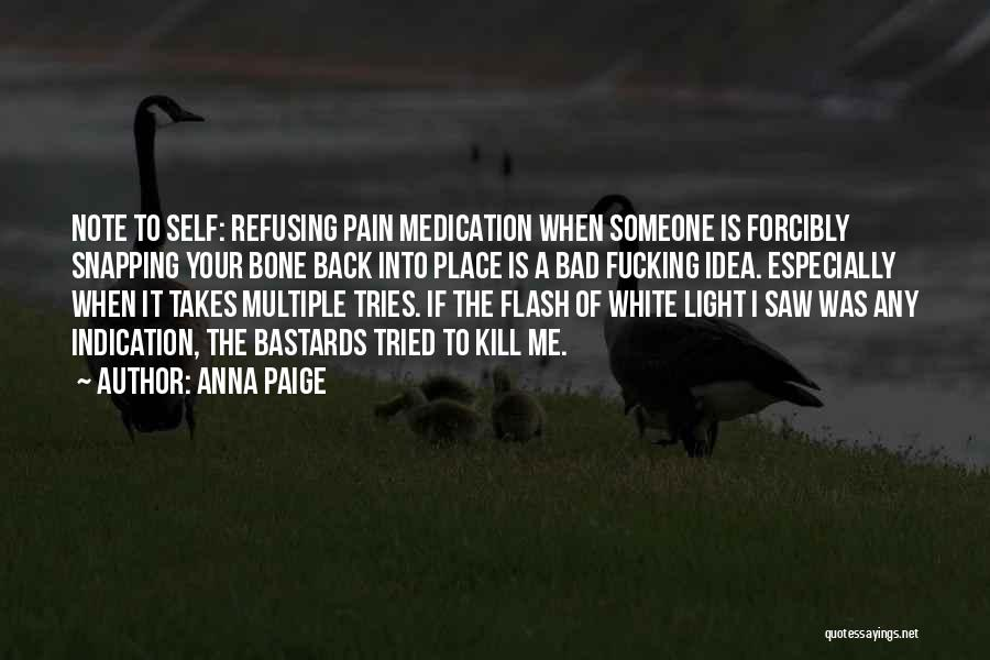 Refusing Someone Quotes By Anna Paige