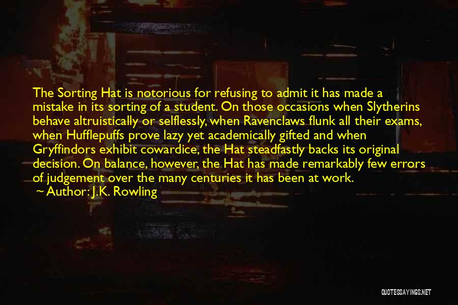 Refusing Someone Quotes By J.K. Rowling