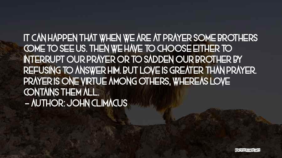 Refusing Someone Quotes By John Climacus