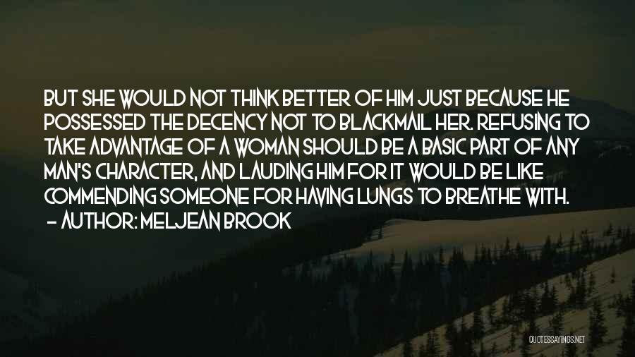 Refusing Someone Quotes By Meljean Brook