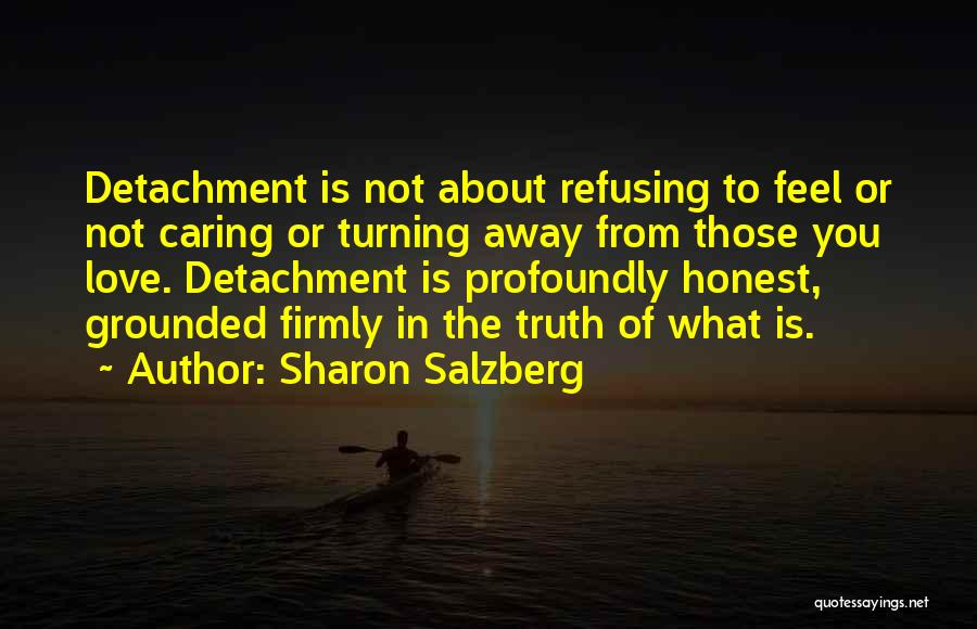 Refusing Someone Quotes By Sharon Salzberg