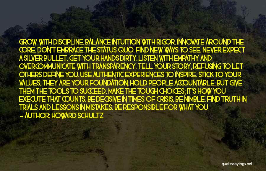 Refusing To See The Truth Quotes By Howard Schultz
