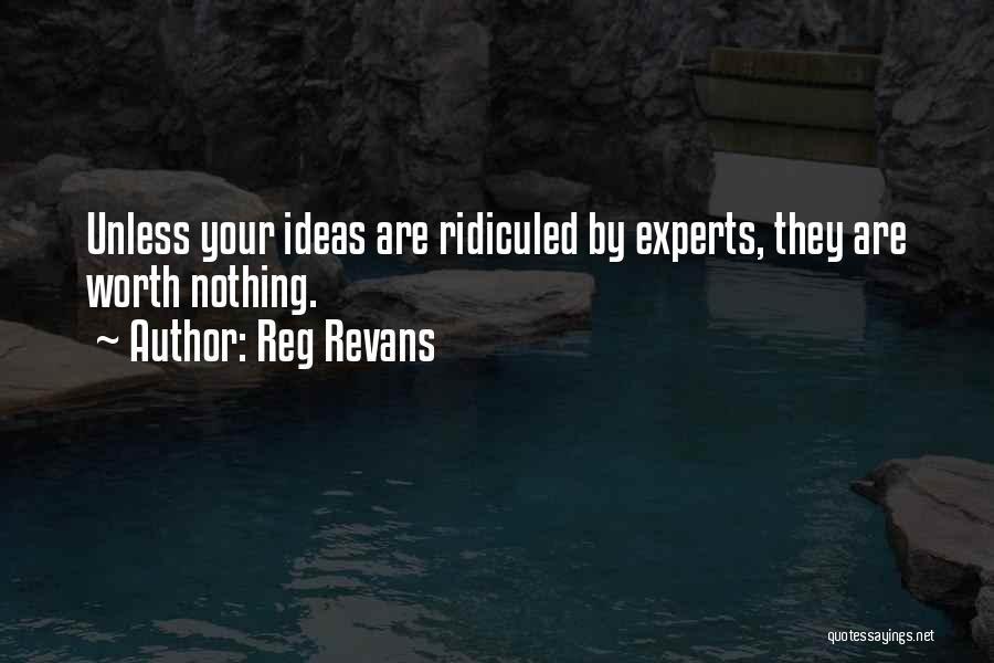 Reg Revans Quotes 402002