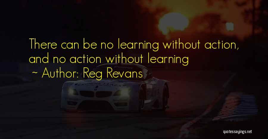 Reg Revans Quotes 482869