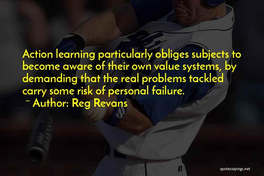 Reg Revans Quotes 484103