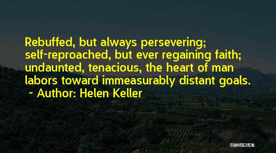 Regaining Faith Quotes By Helen Keller
