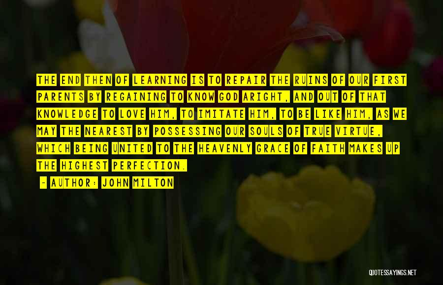 Regaining Faith Quotes By John Milton