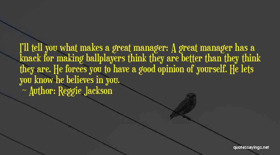 Reggie Jackson Quotes 1014062