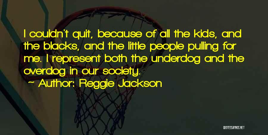 Reggie Jackson Quotes 1028146