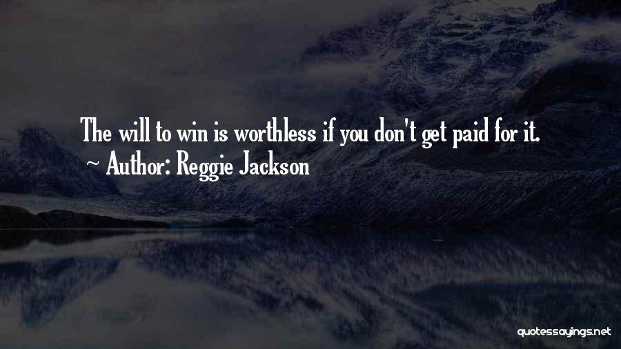 Reggie Jackson Quotes 118691