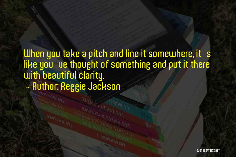 Reggie Jackson Quotes 1304562