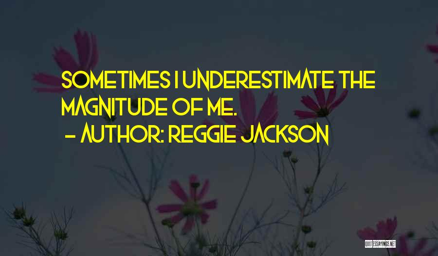 Reggie Jackson Quotes 1762098