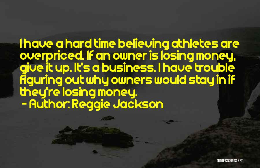 Reggie Jackson Quotes 1905752