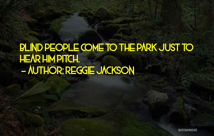 Reggie Jackson Quotes 1930722